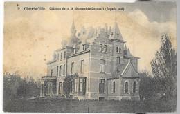 Villers-la-Ville : Château Dumont De Chassart   VENTE DE MA COLLECTION PRIX SYMPAS - REGARDEZ MES OFFRES - Villers-la-Ville