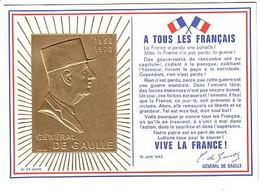 Appel Du 18 Juin - De Gaulle - Carte Gauffrée Dorée Or 24 Carats Numérotée - History