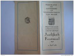 Menu 1937 Federatie Der Aannemers Van Wegeniswerken Van Belgie Afdeling Antwerpen Form. 10,8 X 23,5 Cm - Menus