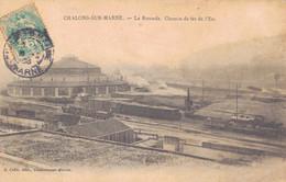 51 - CHALONS SUR MARNE / LA ROTONDE - CHEMIN DE FER DE L'EST - Châlons-sur-Marne