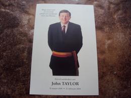 Doodsprentje/bidprentje    John TAYLOR    °1949 - † 2004      (°Wetteren - †Serskamp - Burgemeester Wichelen) - Religión & Esoterismo
