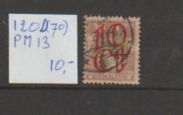 (W627.12) Plaatfout NVPH 120 D PM13 Gestempeld CW 10,- - Abarten Und Kuriositäten