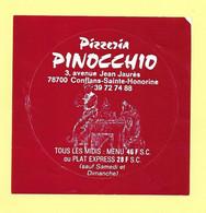 AUTOCOLLANT STICKER - PIZZERIA PINOCCHIO - 3 AVENUE JEAN JAURES 78700 CONFLANS-SAINTE-HONORINE - RESTAURANT - Stickers