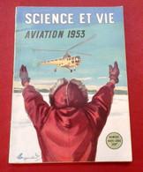 Science Et Vie N° Hors Série Aviation 1953 Routes Aériennes Polaires Hélicoptères Aéronavale ... - Luftfahrt & Flugwesen