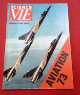 Science Et Vie N° Hors Série Aviation 1973 Roissy Vol à Voile Avion Leger Français Pierre Robin Reims Aviation Wassmer - Luftfahrt & Flugwesen