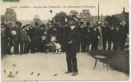6894 - Paris -  Le Charmeur D' Oiseaux  -  Jardin Des Tuileries   Circulée En 1912 - Ambachten In Parijs