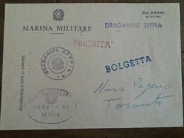 R11/7) Busta Italia Marina Militare Italiana Nave Dragamine SEPPIA Bolgetta X Nave Paguro Taranto 1970 Circa - Militaria