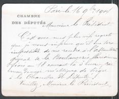 Carte De La Chambre Des Députés Ecrite Et Signée Par Edmond Archdeacon, Député Du 1er Arrondissement De Paris(1902-1906) - Autographes