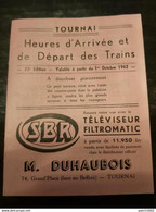 TOURNAI OCTOBBRE 1962 HORAIRE DES TRAINS 28 PAGES - Unclassified