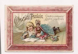 CHROMO CHOCOLAT POULAIN - PETITE FILLE ET POUPEE - - Poulain