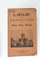PLANS PHARUS LA VILLE DE LIÈGE ET SON EXPOSITION ILLUSTRATIONS LIÈGE 1905 - Non Classificati