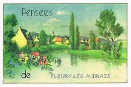 45    PENSEES   DE FLEURY  LES  AUBRAIS   CPM  TBE  VR741 - Other Municipalities