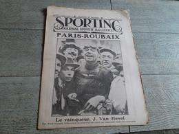 Sporting Journal Sportif Illustré 1924 Cyclisme Paris Roubaix Van Hevel Publicité Tour De France Boxe Football Rugby - Sport
