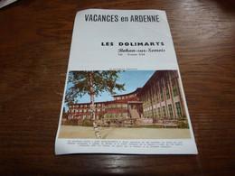 Dépliant Touristique Les Dolimarts Bohan-sur-Semois Vacances En Ardenne 1957 Dépliant Double Page A5 - Folletos Turísticos