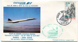ENVELOPPE CONCORDE TOUR DU MONDE AMERICAN EXPRESS PARIS - SAN JUAN DU 30-9-1987 AVEC OBLITERATION PARIS TOUR EIFFEL..... - Concorde