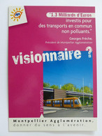 TRAMWAY MONTPELLIER T2 - Rame De Tram - Visionnaire ? - Carte Publicitaire - Tramways