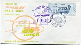 ENVELOPPE PREMIER VOL CONCORDE PARIS - IBIZA DU 20 AVRIL 1987 AVEC OBLITERATION PARIS TOUR EIFFEL 20 AVR 87 - Concorde