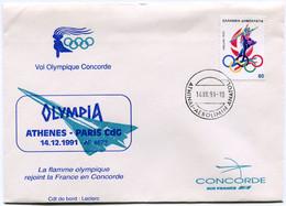 ENVELOPPE VOL OLYMPIQUE CONCORDE OLYMPIA ATHENES - PARIS CdG DU 14-12-1991 AVEC OBLITERATION ATHINAI 14 XII 91 - Concorde