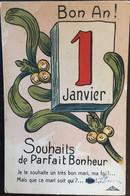Cpa, 1° Janvier - Bon An ! Souhaits De Parfait Bonheur, édition ALPHA - BROCHERIOUX, N° 253/10, écrite - Nieuwjaar