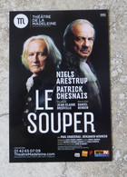 CPM Théâtre Pièce Le Souper NIELS ARESTRUP Et PATRICK CHESNAIS Au Théâtre De La Madeleine Paris - Entertainers