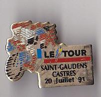 PIN'S THEME SPORTS / CYCLISME TOUR DE FRANCE  20 JUILLET 1991  ETAPE  SAINT GAUDENS  CASTRES - Ciclismo