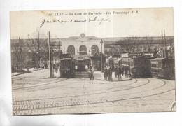 69 - LYON - La Gare De Perrache - Les Tramways - Sin Clasificación