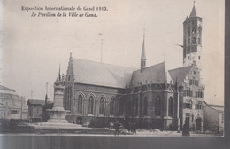 Gand (Exposition Internationale De 1913) - Le Pavillon De La Ville De Gand - Gent