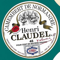 ETIQU. CAMEMB. Henri CLAUDEL Isigny S Mer 14 B - Cheese