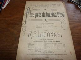 Partition Plus Près De Toi Mon DIeu Hymne Exécuté à Bord Du Titanic 14 Avril 1912 - Spartiti