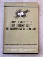 1960 - Doods- Begrafenis- En Rouwgebruiken In Het Arrondissement DENDERMONDE - Inhoud => Zie Foto's - Geschichte