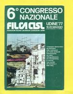 SINDACATI -UDINE-FILCA CISL - ANNULLI SPECIALI - MARCOFILIA - EVENTI - Labor Unions