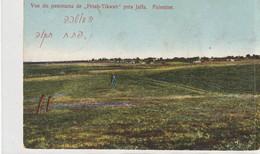 PALESTINE : Vue Du Panorama De Petah Tikwah Près Jaffa : édit. De La Palestine Moderne - Palestina