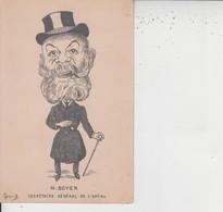 CARICATURE - M BOYER Secrétaire Général De L'Opéra  -  Illustrateur Giraud  - - Unclassified