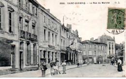 SAINT DIZIER  LA RUE DU MARCHE - Saint Dizier