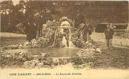 CPA - COTE D'ARGENT - ARCACHON - LA SOURCE DES ABATILLES - Arcachon