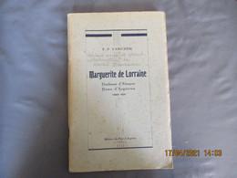 1941 MARGUerite De Lorraine Duchesse Alencon Dame Argentan Edition Pays Argentan - Unclassified
