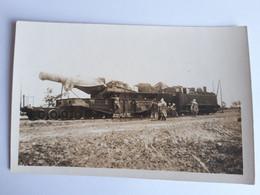 Carte-Photo - Enorme Canon Sur Un Train - WWI - Wagon Et Locomotive, Animée - Materiale