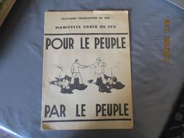 Politique Manifeste Croix De Feu Ligue Election Legislative De 1936 Pour Le Peuple Par Le Peuble - Historical Documents