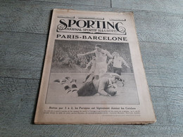 Sporting Journal Sportif Illustré 1925 Paris Barcelone   Football Automobile Rugby Boxe Dempsey Cyclisme - Sport