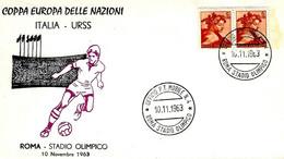 ITALIA - 1963 ROMA Stadio Olimpico Ufficio PT Mobile N.4 Su Busta Speciale  - 4119 - UEFA European Championship