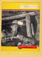 PROTEGE CAHIER  :Forces Françaises  CHARBONNAGES   Mineur Au Travail Mines  Lampes Foreuse Chevalement - Book Covers