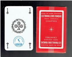 JEU DE 32 CARTES A JOUER PUBLICITE LES TRAVAILLEURS FRANCAIS ASSURANCE A CHARTRES EURE ET LOIR FABRICANT HERON - 32 Cards