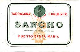 AN 1785 / ETIQUETTE     TARRAGONEA EXQUISITO SANCHO   PUERTO SANTA MARIA - Unclassified