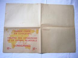 Carte Du Monde Théatre Opérations De La Guerre Mondiale Pub Le Petit Parisien 70 X 100 Cm - Carte Geographique