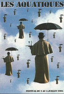 F33 / CARTE PUB Card Cart'com CPM Publicité THEATRE Les AQUATIQUES  Parapluie 2005 Val De Reuil - Artistas