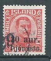 Islande Timbres De Service YT N°41 Roi Christian IX Surchargé Þjónusta. Oblitéré ° - Dienstpost