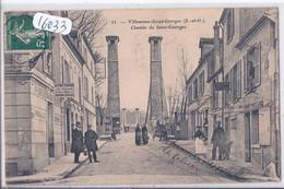 VILLENEUVE-SAINT-GEORGES- CHEMIN DE ST-GEORGES - Villeneuve Saint Georges