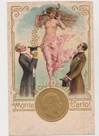 Carte Gaufrée Souvenir De Monte-Carlo /Déesse De L'abondance ,pièces En Or , à L'effigie De Charles III Prince De Monaco - Gruss Aus.../ Grüsse Aus...