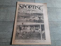 Sporting Journal Sportif Illustré 1925  Sport En Province Rugby Football Automobile Course De Cote Boxe Cyclisme - Sport