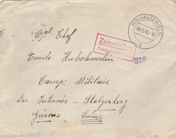Lettre MULHAUSEN 9/8/1940 Aavec Cachet Et Bande Censure Pour Camp Militaire Des Internés Stelzerberg Grisons Suisse - Guerre De 1939-45
